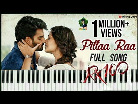 Pillaa Raa Full Song on Keyboard || RX 100 Movie Songs | Anurag Kulkarni | Chaitan Bharadwaj ||
