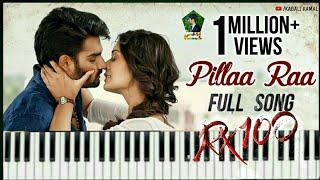 Pillaa Raa Full Song on Keyboard || RX 100 Movie Songs | Anurag Kulkarni | Chaitan Bharadwaj ||