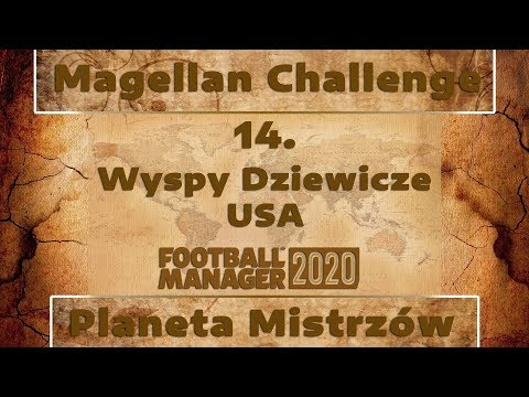 Football Manager 2020 PL - Magellan Challenge | #14