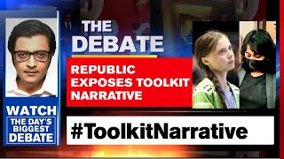 Republic Exposes The Pattern In #ToolkitNarrative | The Debate With Arnab Goswami