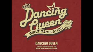 Girls' Generation (소녀시대) - Dancing Queen (Official Instr…