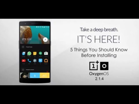 5 Things You Should Know Before Installing Oxygen OS 2.1.4 on Oneplus One