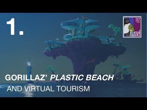 Gorillaz' Plastic Beach and Virtual Tourism | VIDEO ESSAY