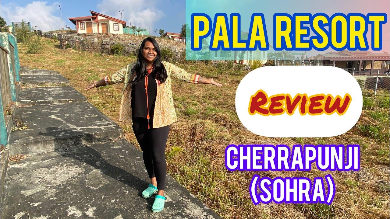 Pala Resort Review | meghalaya resort | chirapunchi rain | meghalaya tourism video | hotel review
