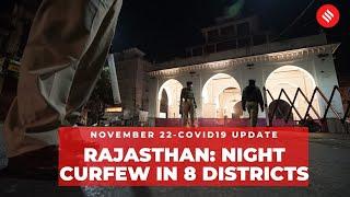 Coronavirus on Nov 22, Rajasthan govt imposes night curfew in 8 districts