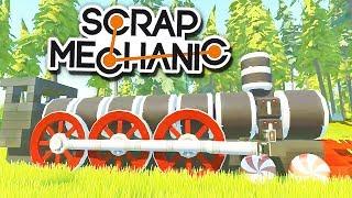Строим реалистичный ПАРОВОЗ! | Scrap Mechanic (0.2.7)