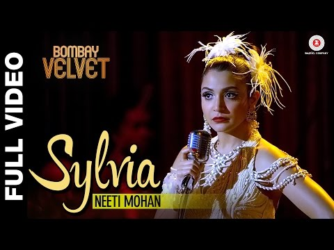 Sylvia Full Video - Bombay Velvet  - Amit Trivedi - Ranbir Kapoor | Anushka Sharma