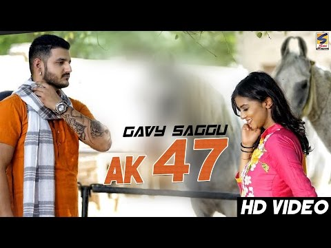 Latest New Punjabi Songs 2016   AK 47   Gavy Saggu   R Guru   New Punjabi Songs 2016  