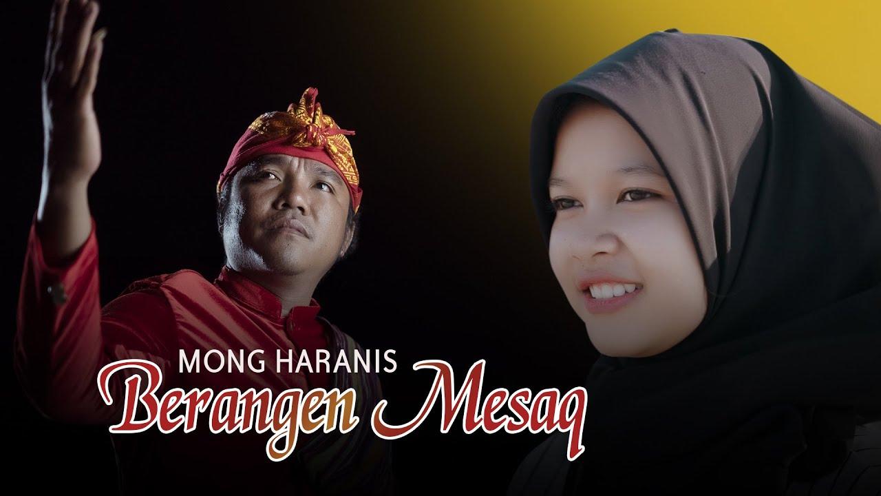 Berangen Mesaq - Mong Haranis (Official Video Clip)