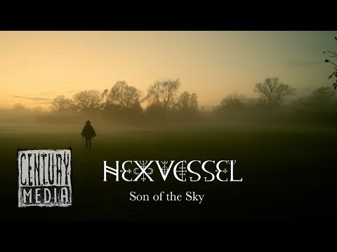 HEXVESSEL - Son of the Sky (OFFICIAL VIDEO)