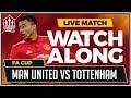 Manchester United vs Tottenham LIVE Stream Match Chat
