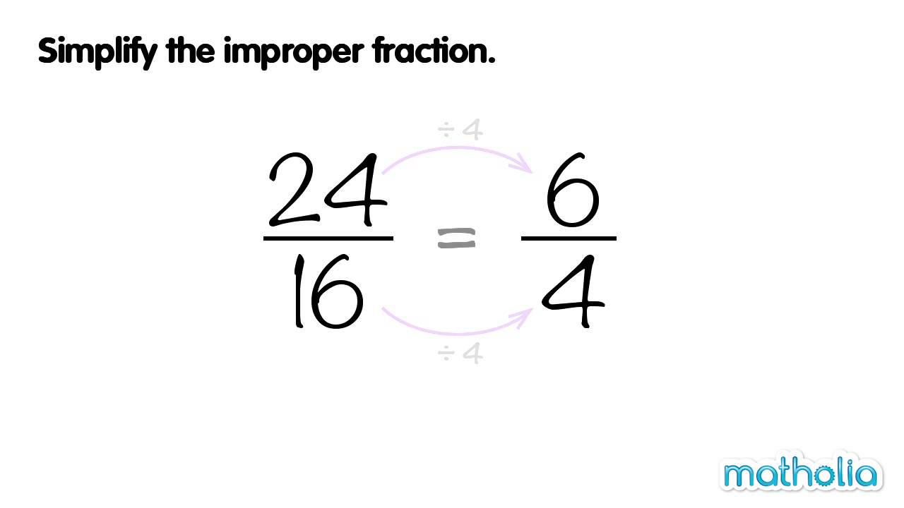 Worksheet How To Explain Simplifying Fractions simplifying improper fractions youtube fractions