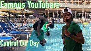 FAMOUS YouTubers control Ethan and Bryton's day!