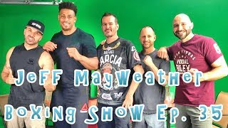 Jeff Mayweather Show - Ep. 35 - Featuring NFL star & UFC heavyweight fighter Greg Hardy