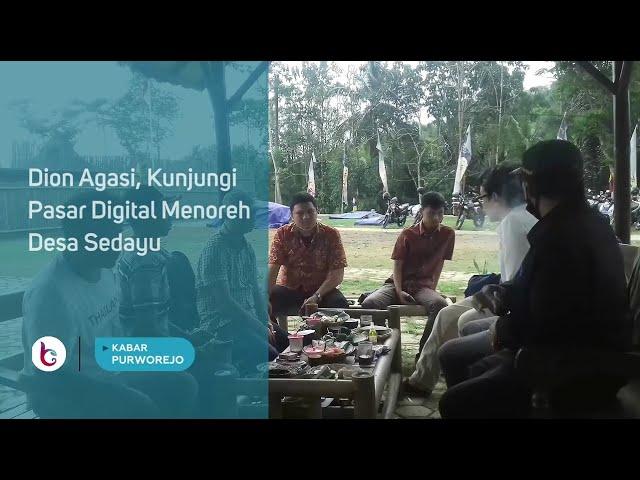 Dion Agasi, Kunjungi Pasar Digital Menoreh Desa Sedayu