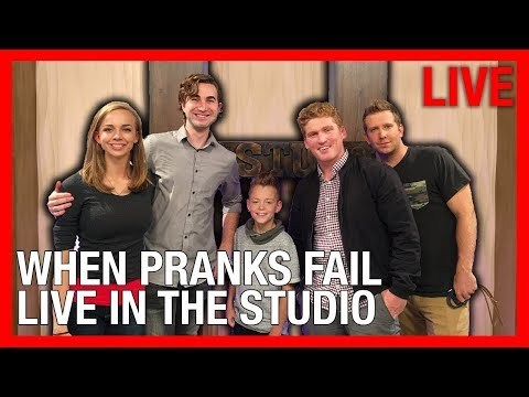 WHEN PRANKS FAIL – Live In The STUdio