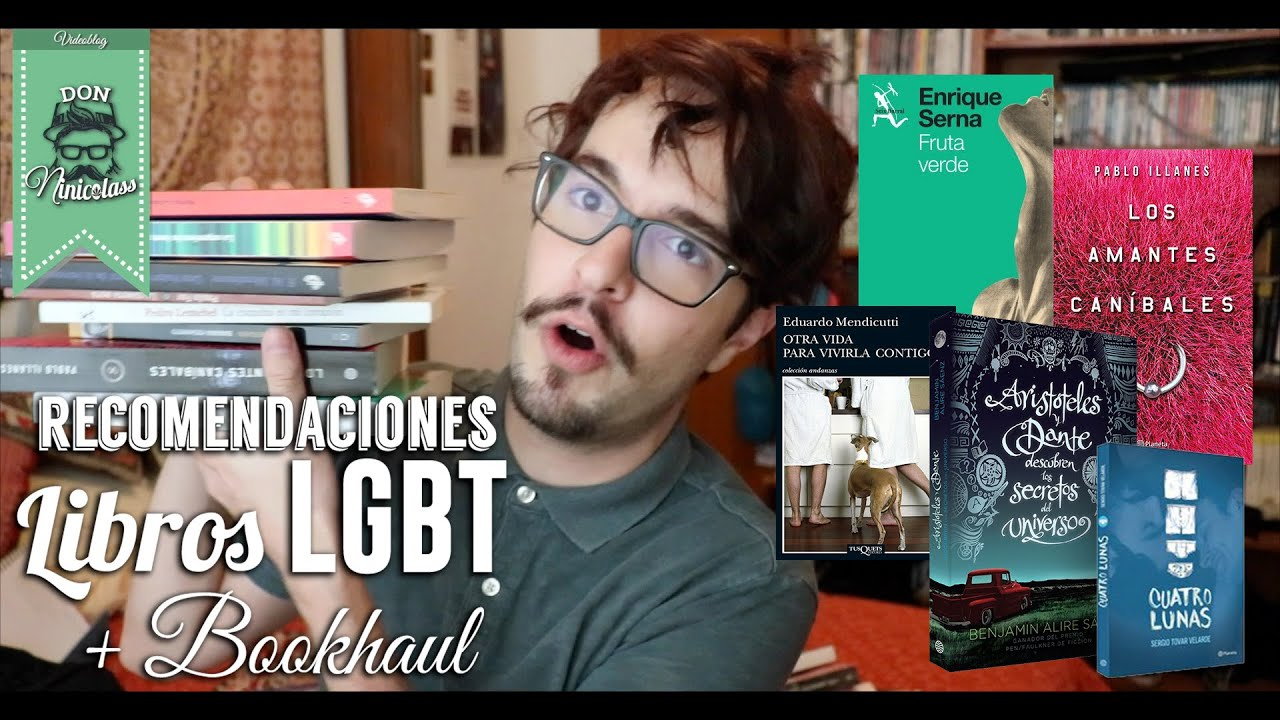 Top Ten Libros 2016 Top Libros Gay 43 Bookhaul Nicolas De Llaca Youtube