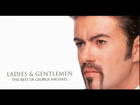 Ladies & Gentlemen - The Best of George Michael Album HD
