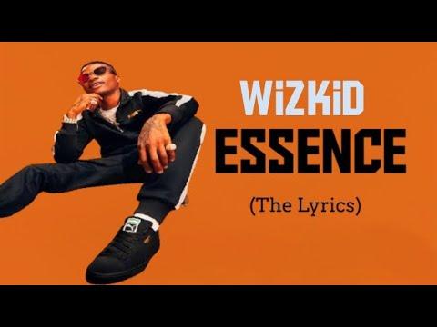 Wizkid ft. Tems – Essence    Music Lyrics