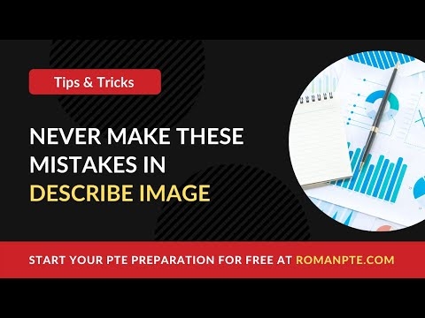 General tips for Describe IMAGE in PTE