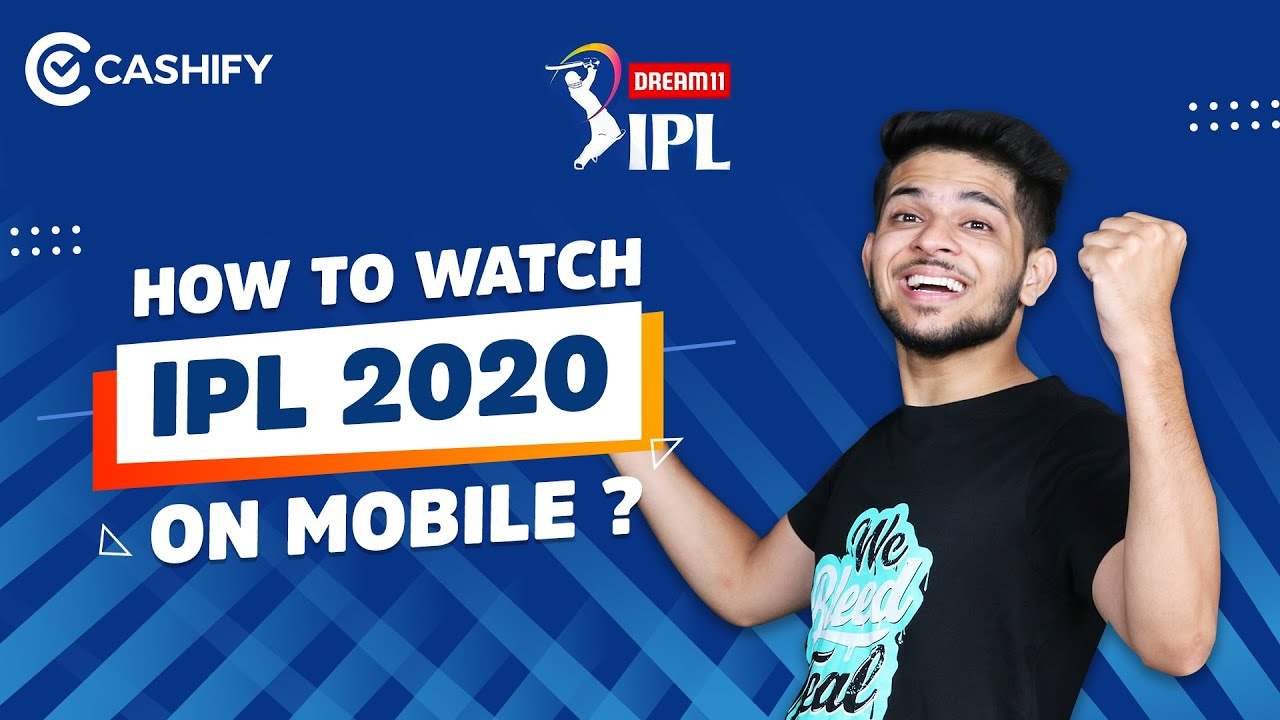 How to Watch IPL 2020 for Free on mobile? IPL 2020 Free Mein Kaise Dekhen? Watch IPL 2020 Live