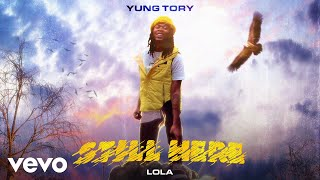 Watch Yung Tory Lola feat Lauren Sanderson video