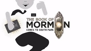 The Book Of Mormon Comes To South Park (To the tune of