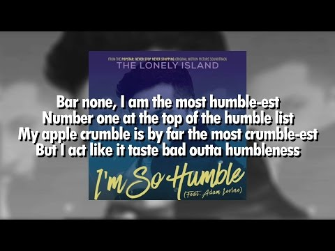 I'm So Humble - The Lonely Island feat. Adam Levine [From Popstar: Never Stop Never Stopping]