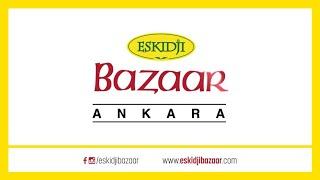 Eskidji Bazaar Ankara Çarşı