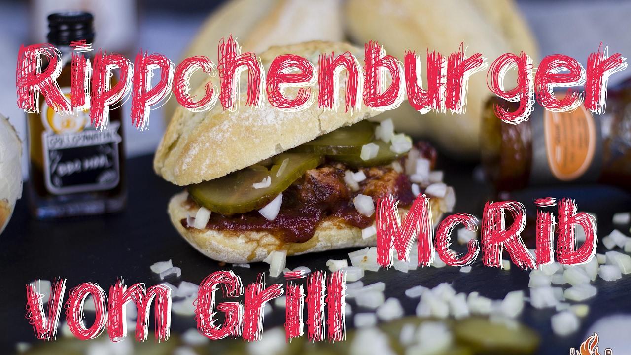 Spareribs Gasgrill Zeitler : Mcrib burger mit echten spare ribs vom holzkohle grill die leckere