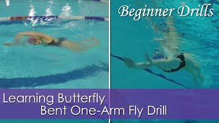 Beginner Drills | Bent One Arm Fly | Learning Butterfly