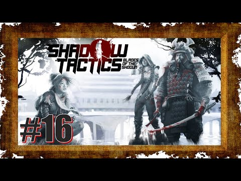 Фото Shadow Tactics Blades of the Shogun #16 [DE|HD] Kumas großer Auftritt