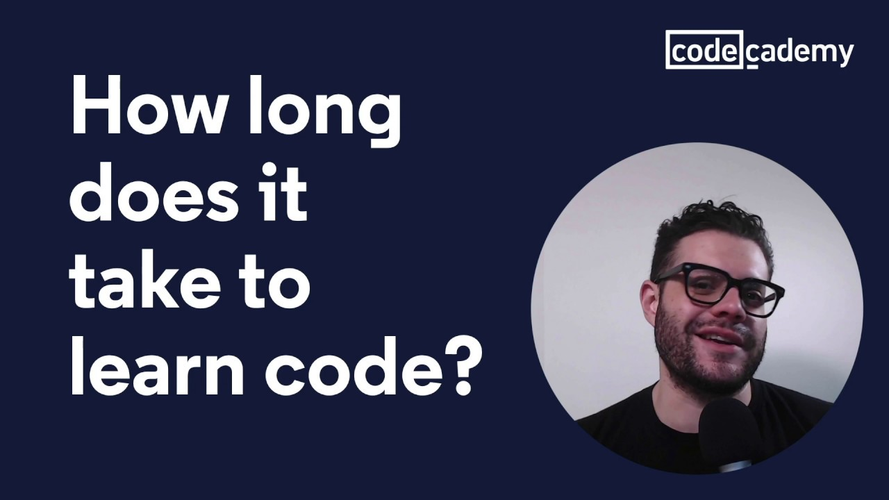 How Long Does It Take To Learn To Code Youtube