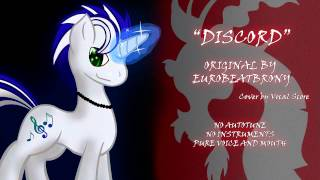 MLP Cover - Discord - Eurobeat Brony - Multitrack A Capella