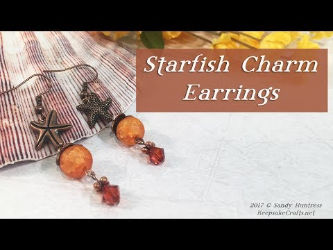 Starfish Charm Earrings-Jewelry Design Tutorial