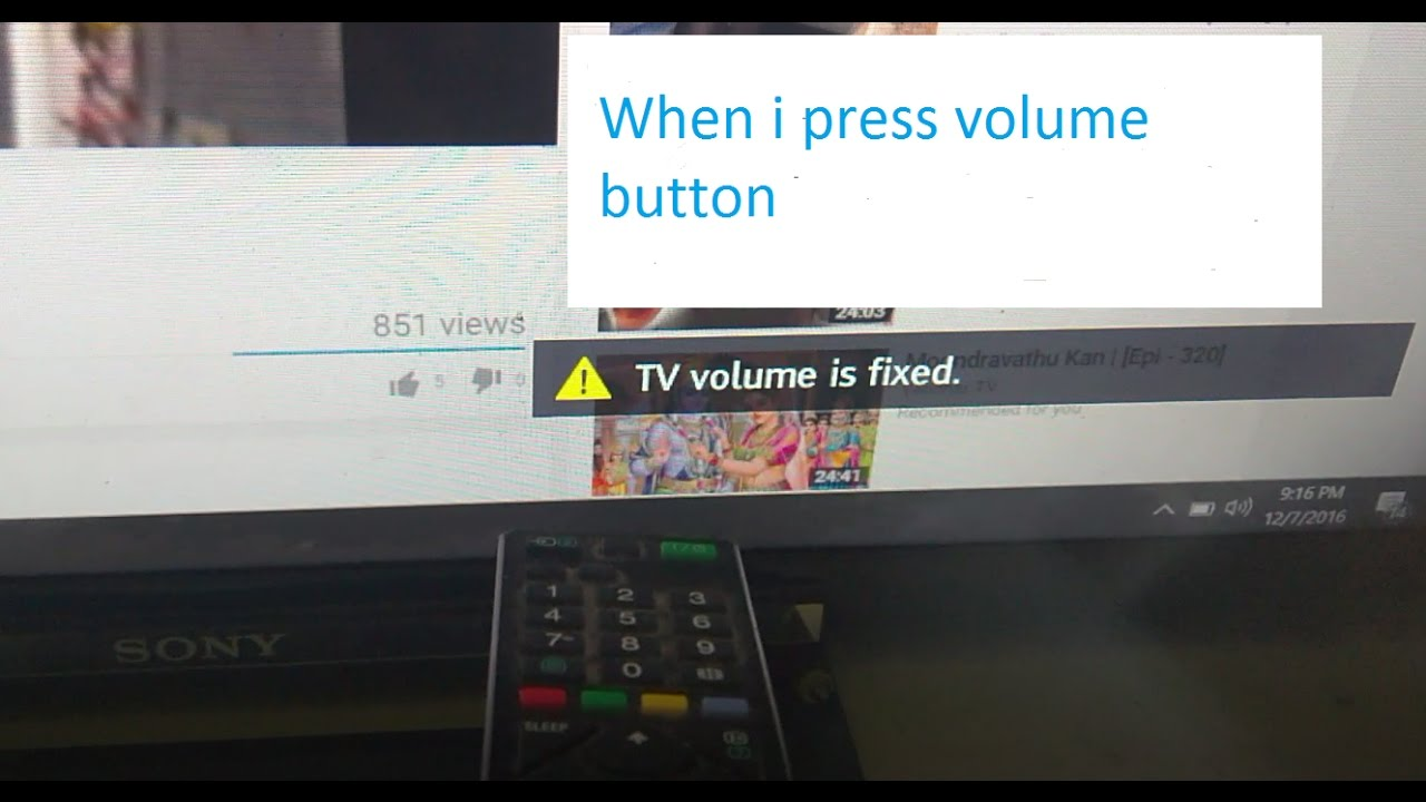 'TV volume is fixed' warning is showing in Sony Bravia when i press volume  button