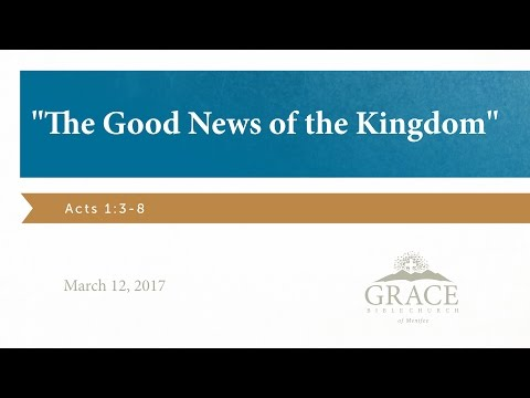 The Good News of the Kingdom