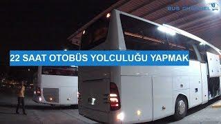 22 Saat Otobüs Yolculuğu Yapmak ! - Mercedes Benz Travego İle Yolculuk
