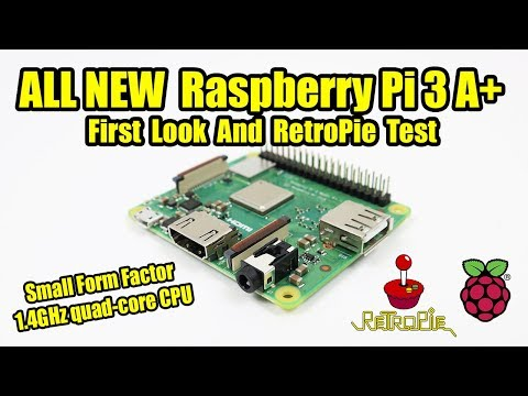 Raspberry Pi 3 A+ First Look And RetroPie Test - Pi 3 A Plus Overview