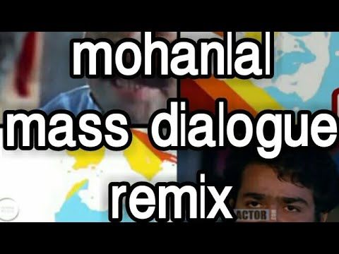 Mohanlal mass dialogue mashup | Remix | Mohanlal