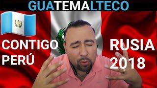 que pasa cuando un GUATEMALTECO escucha CONTIGO PERU prepárate para llorar