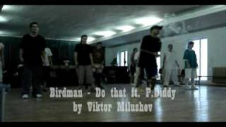 Do that dance by Birdman & Diddy