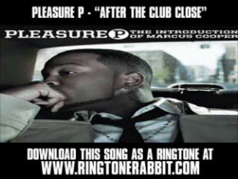 Pleasure P  After the Club Close  New Music  + Lyrics + Download