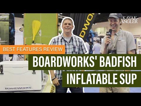 Boardworks' Badfish Inflatable SUP   Features Review & Walk Around