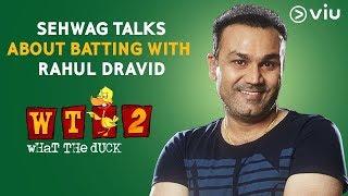 Sehwag Talks About Batting With Rahul Dravid   Vikram Sathaye   What The Duck Season 2   Viu India