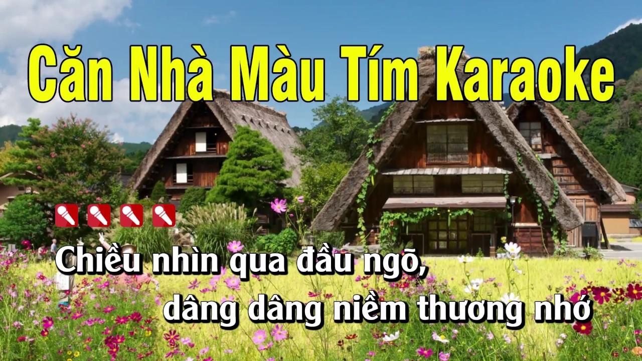 Căn Nhà Màu Tím Karaoke Nhạc Sống – Tone Nam