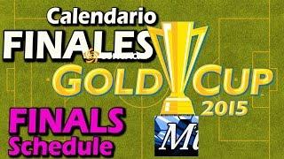 CALENDARIO FINALES COPA ORO 2015 Horario Llaves Clasificados Final Gold Cup Fixture Schedule