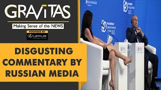 Gravitas: Russia labels journalist as 'sex object to distract Putin'