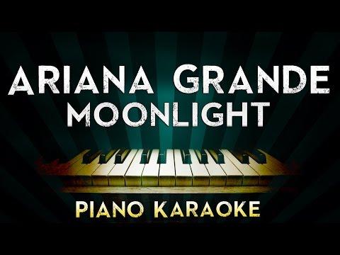 Ariana Grande - Moonlight | Piano Karaoke Instrumental Lyrics Cover Sing Along