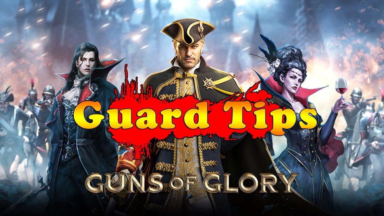 Guns of Glory: Guard Tips part 2 [CC]